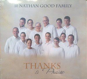 Nathan Good family Thanks and Praise album